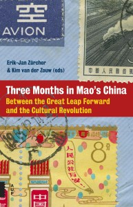Three Months in Mao's China Between the Great Leap Forward and the Cultural Revolution</em., Edited by Erik-Jan Zürcher, Kim van der Zouw (eds.) (University of Amsterdam Press, January 2017)