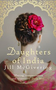 Daughters of India, Jill McGivering (Allison & Busby, May 2017)