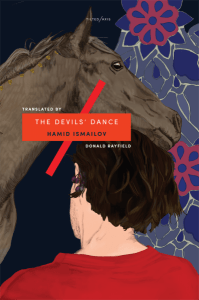 The Devils' Dance, Hamid Ismailov, Donald Rayfield (trans) (Tilted Axis Press, March 2018)