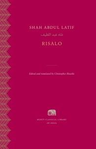 Risalo, Shah Abdul Latif, Christopher Shackle (ed, trans) (Harvard University Press, January 2018)