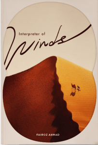 Interpreter of Winds, Fairoz Ahmad (Ethos Books, June 2019)