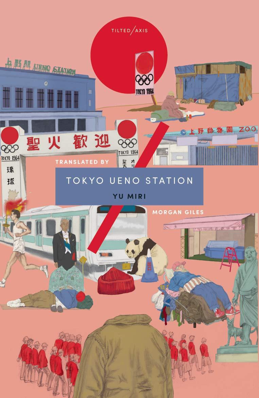 Tokyo Ueno Station, Yu Miri, Morgan Giles (trans)