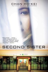 Second Sister, Chan Ho-Kei, Jeremy Tiang (trans) (Grove Press / Black Cat, Head of Zeus, February 2020)