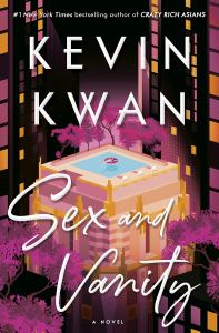 Sex and Vanity, Kevin Kwan (Doubleday, June 2020)