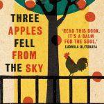 Three Apples Fell from the Sky, Narine Abgaryan, Lisa C Hayden (trans) (Oneworld, March 2020)