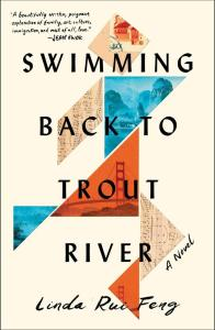 Swimming Back to Trout River, Linda Rui Feng (Simon & Schuster, May 2021)