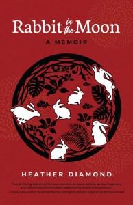 Rabbit in the Moon, Heather Diamond (Camphor Press, May 2021)