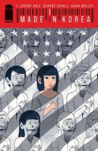 Made in Korea, Jeremy Holt,George Schall (illus) (Image Comics, January 2021)