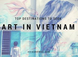 Art in Vietnam - top destination