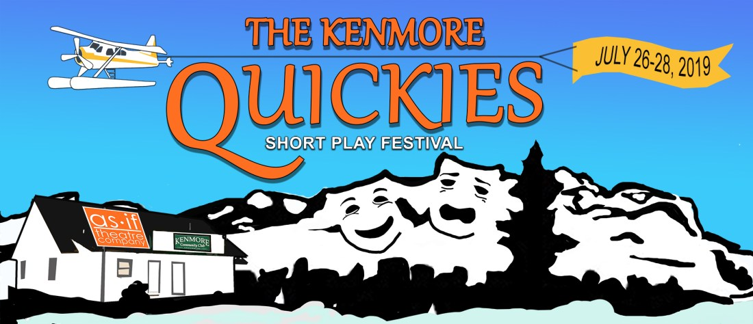 The Kenmore Quickies – Submissions – AS IF Theatre Company