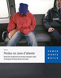 """Le rapport """"perdus en zone d'attente"""", publié par HRW en 2009."""