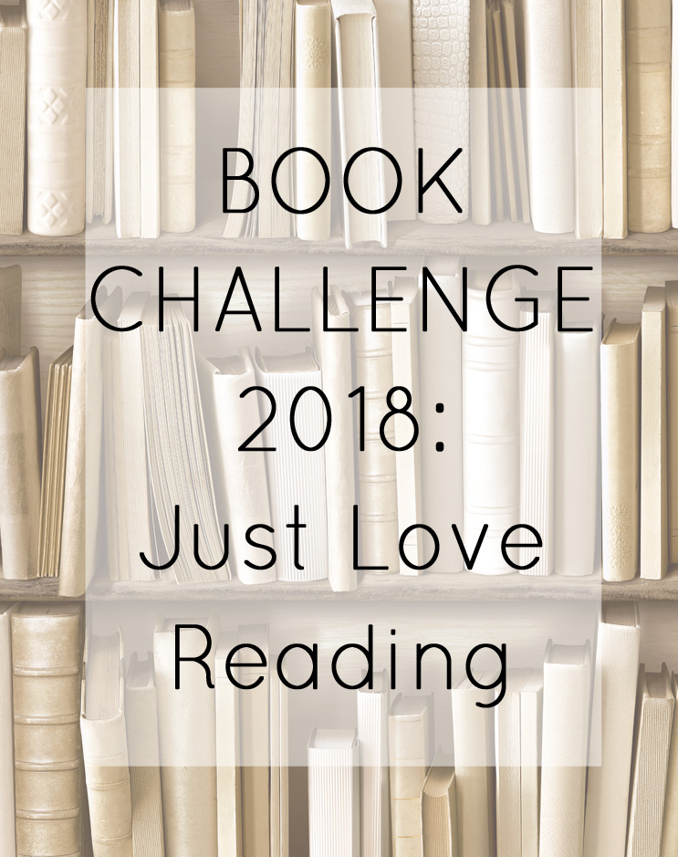 Book Challenge 2018: Just Love Reading