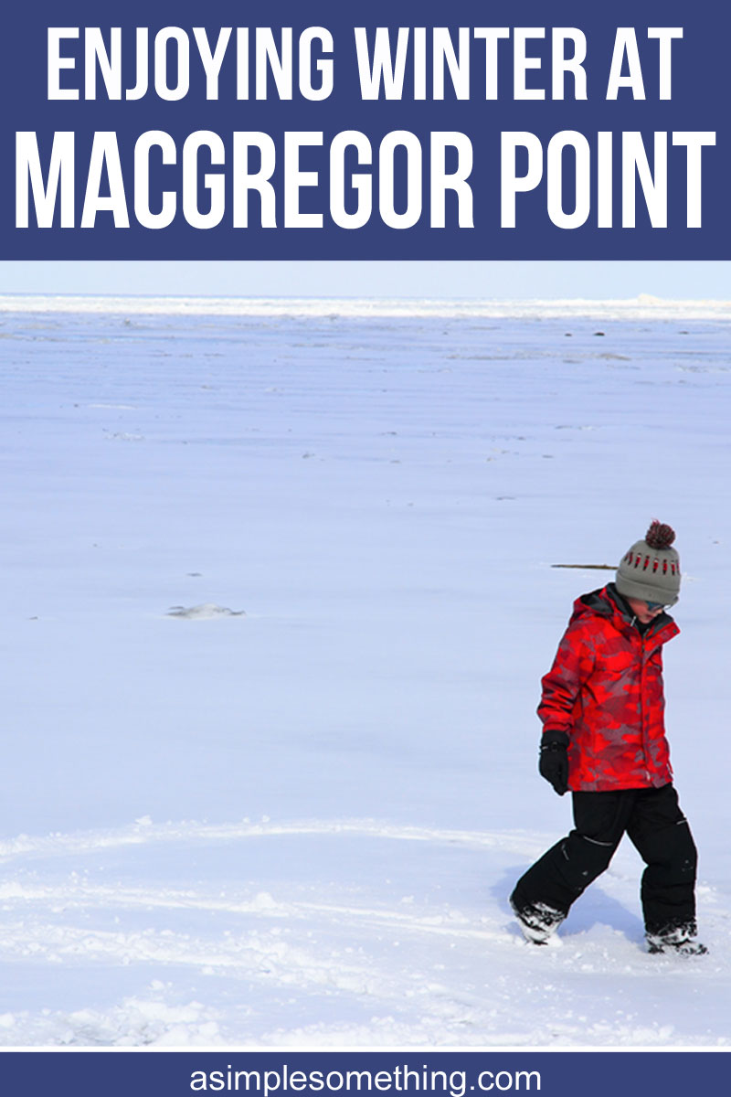 MacGregor Point is a hidden gem when it comes to Ontario provincial parks. We've had the opportunity to visit several times now and each time we're thrilled with the experience. Located along Lake Huron, the park offers many summer and winter activities, along with year-round camping. We visited the park this past weekend for a day trip and got to experience winter in a provincial park for the very first time.