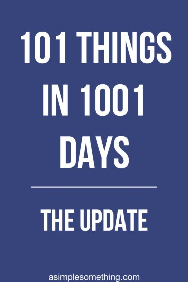 I'm now 10 weeks in to my current 101 Things in 1001 Days Challenge: 101 Adventures. I'm happy to say that I'm exactly where I should be, and I've completed 8 goals in the last two and a half months. #101in1001