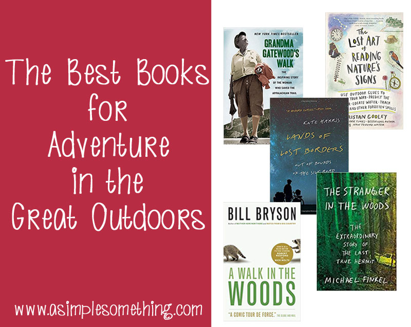 The Best Books for Adventure in the Great Outdoors