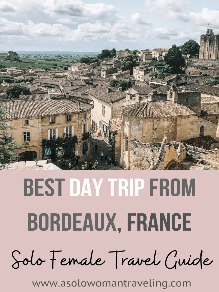 Best Day Trip from Bordeaux