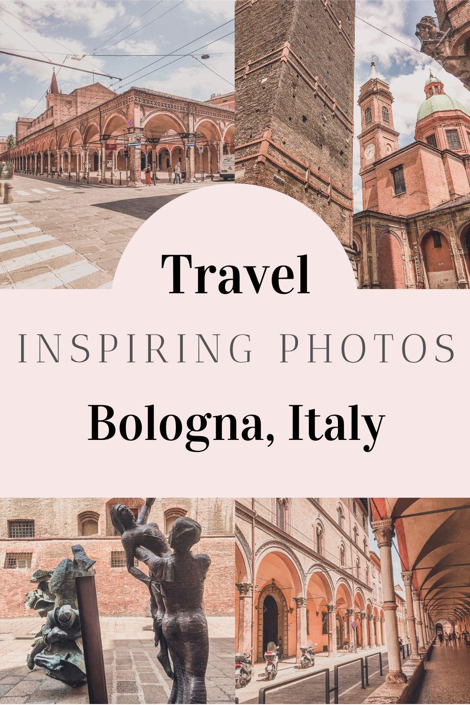 Bologna Travel Inspiring Photos