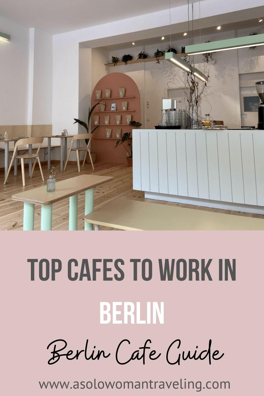 Best Cafes To Work In Berlin