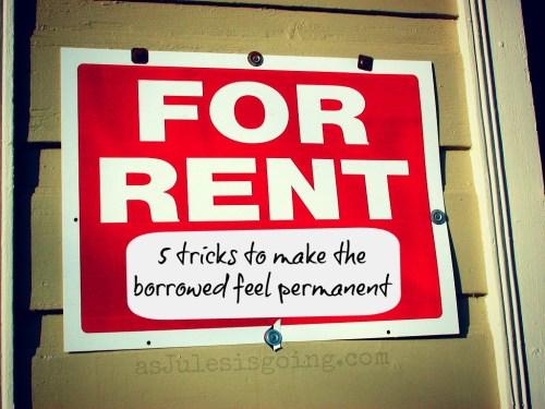 5 Tricks to Make the Borrowed Feel Perminant