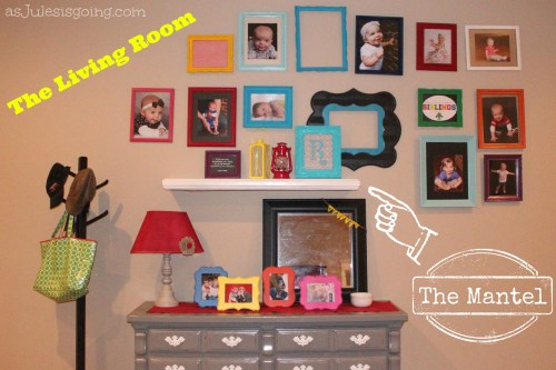 The Living Room The Mantel TUTORIAL