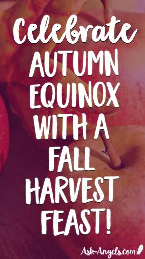 Celebrate autumn equinox will a fall harvest feast.