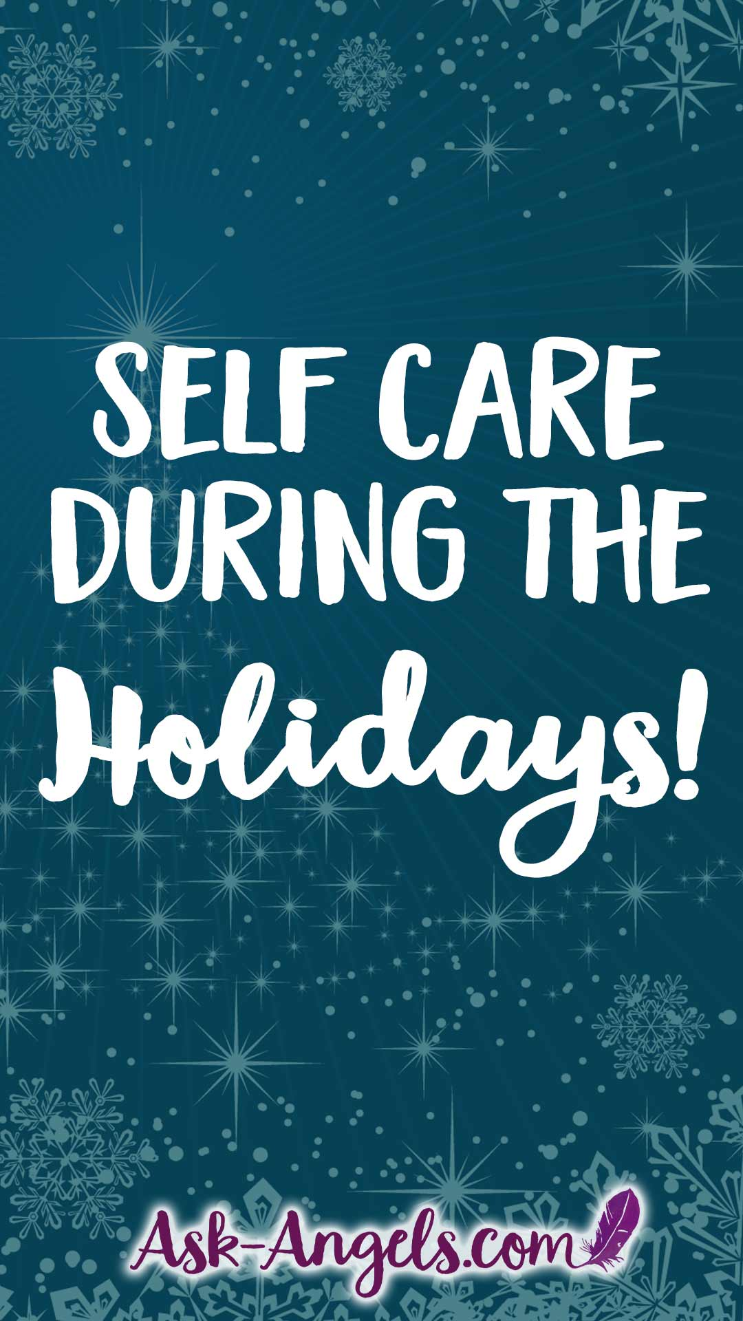 Self Care During The Holidays Is Essential Learn 9 Key