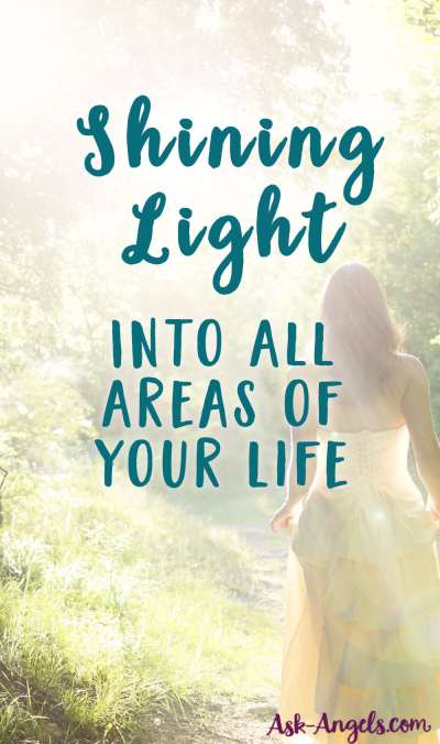 Shining Light Into All Areas of Your Life