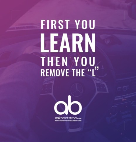 "First you learn then you remove the ""L"