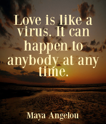 love maya angelou