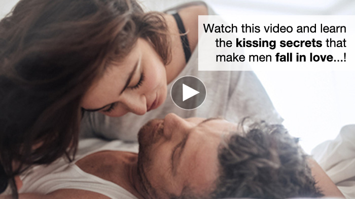 How to Kiss a Man and Make Him Fall in Love