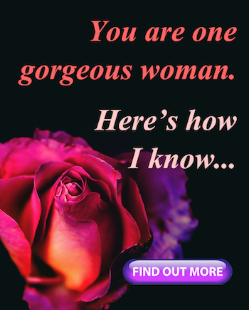 you are gorgeous rose