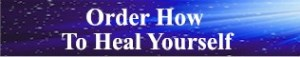 Order How To Heal Yourself