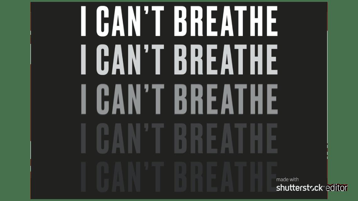 I can't breathe, Eric garner, George Floyd, black mend, police brutaility, Minnesota, cops, black lives matter