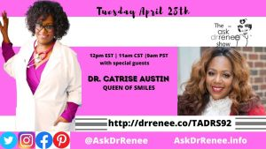 Dr. Catrise, Queen of Smiles, VIP smiles, Cardi B, Dentist, Flint, Michigan, New York, Dr. Renee, Ask Dr. Renee, Dr. Renee Matthews, black doctors