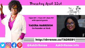 Yadira Harrison, Panama, Entrepreneur, Verb, Essence, Airbnb, Macy's, Ryan Seacrest , Ask Dr. Renee Show, Ask Dr. Renee