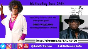 The Ask Dr. Renee Show with Greg Williams