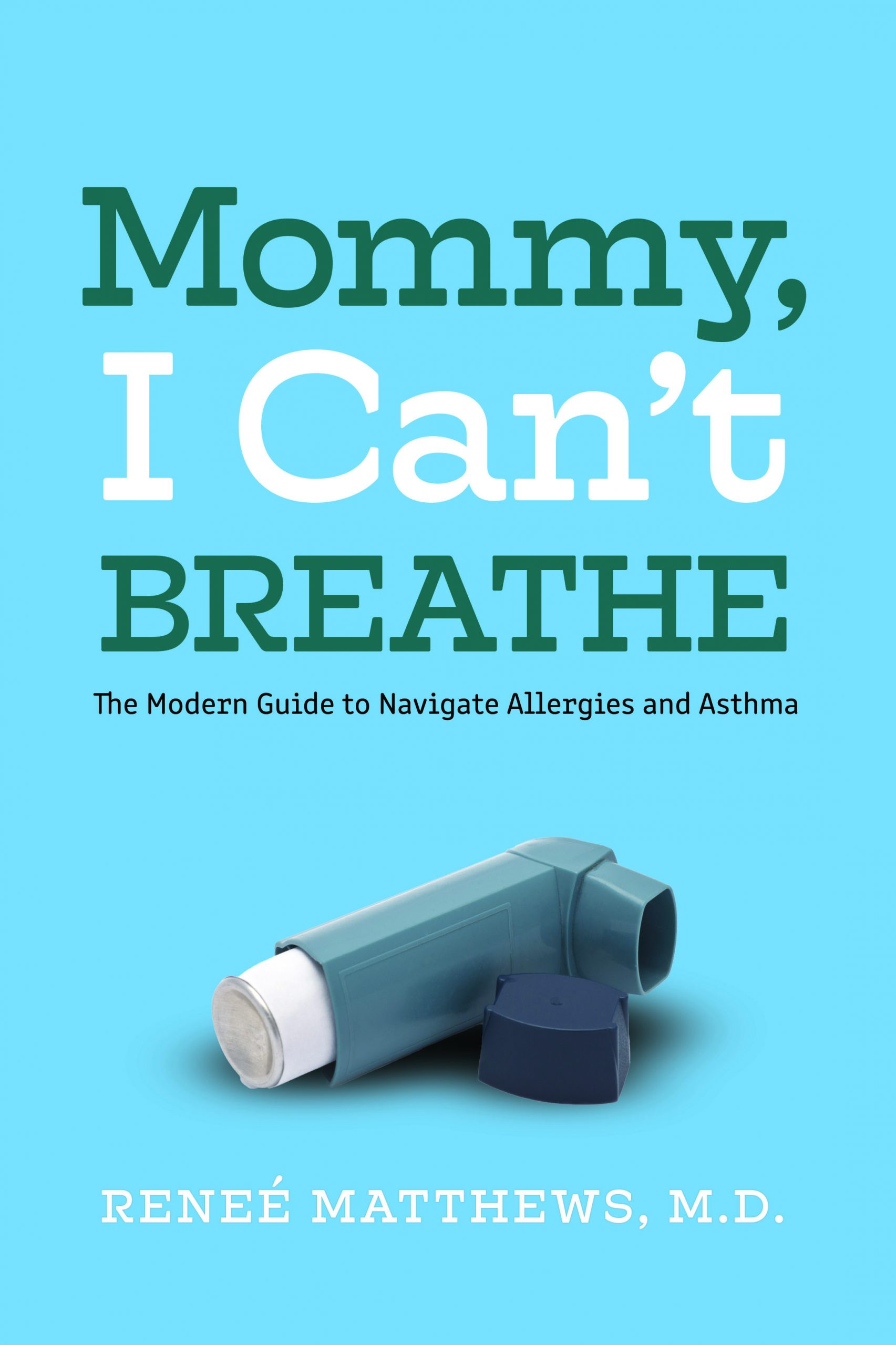 Asthma, Allergies, Breathe, Mommy I can't breathe, attacks, anaphylaxis, emergency room
