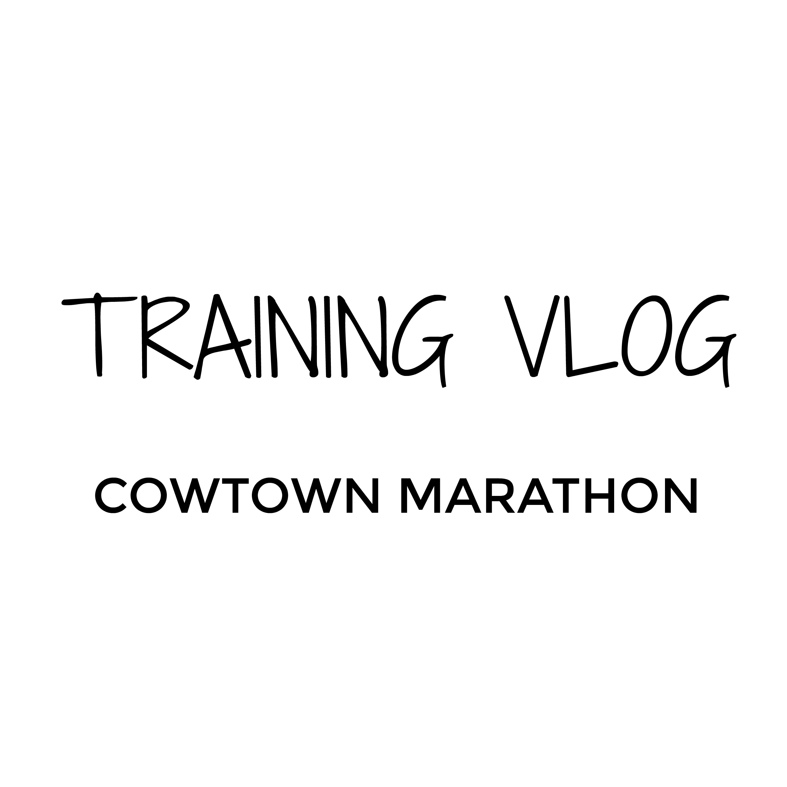 Cowtown Marathon Training Vlog