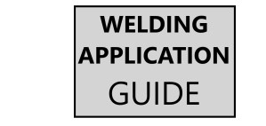 Welding Application Guide