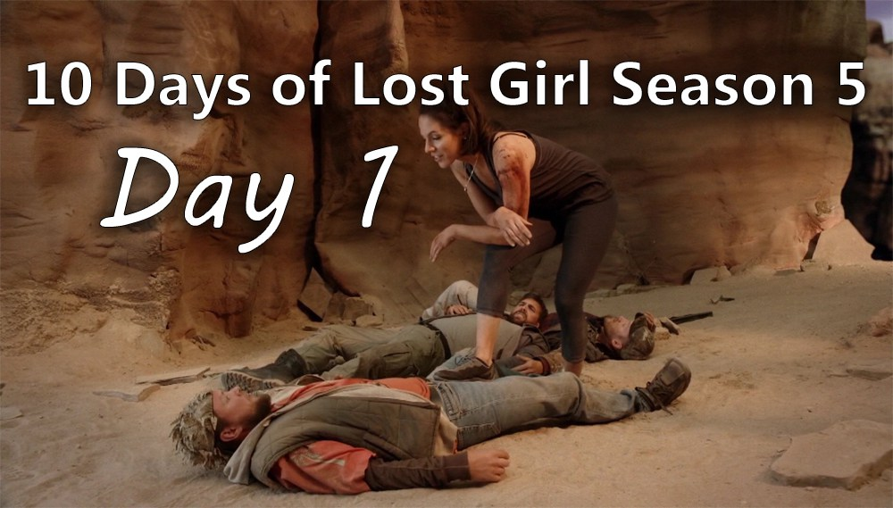 10 Days of Lost Girl Season 5 - Day 1
