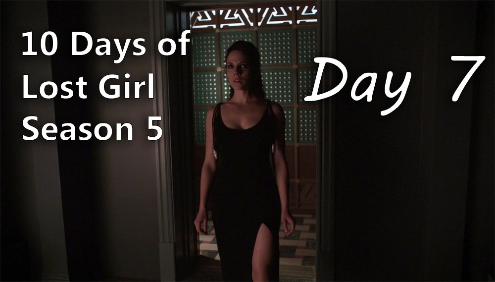 10 Days of Lost Girl Season 5 - Day 7