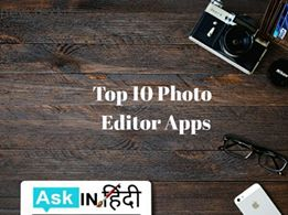 Top 10 Photo Editor Apps