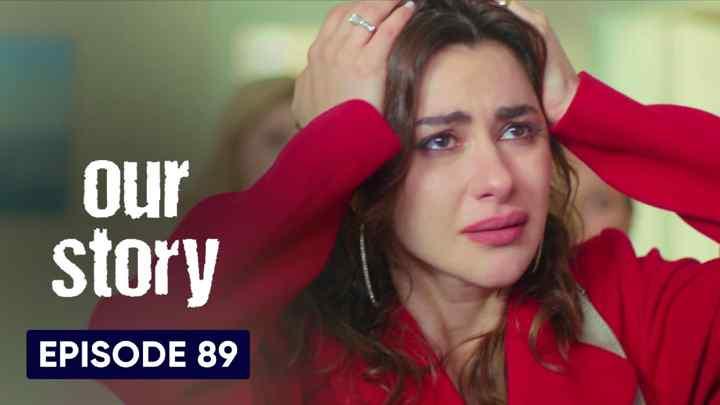 Hamari Kahani Episode 89 in Hindi/Urdu (Our Story)