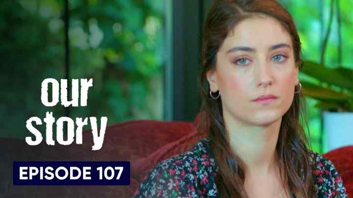Hamari Kahani Episode 107 in Hindi/Urdu (Our Story)