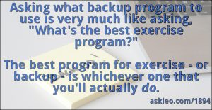 Asking what backup program to use...