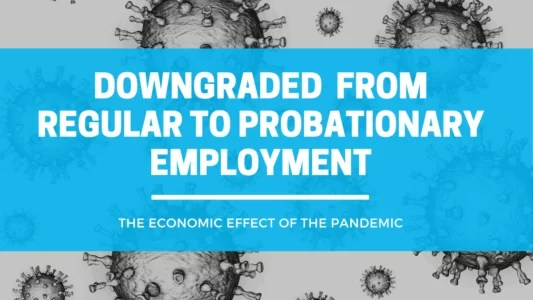 """A creative display of """"regular employment downgraded to probationary"""