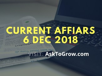 Current Affairs 6 Dec 2018