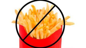 stay away from French fries