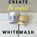 How to Create the Perfect Whitewash