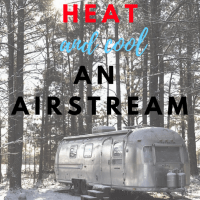 How to Heat And Cool an Airstream Travel Trailer